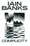 Complicity, by Iain Banks
