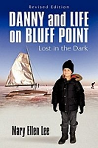 Review - Danny and Life on Bluff Point: Lost in the Dark