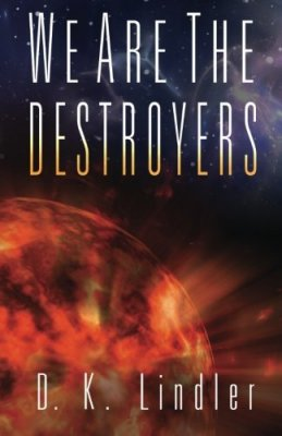 Review - We Are the Destroyers