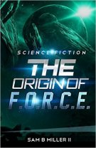 Review - The Origin of F.O.R.C.E