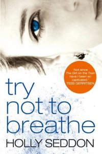 Review - Try Not to Breathe
